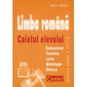 LIMBA ROMANA . Caietul elevului  clasa a VIII -a