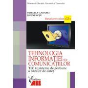 TIC 4. MANUAL PENTRU CLASA A XII-A