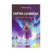 Cartea lui Mirdad O poveste divin inspirată