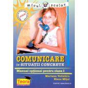 Comunicare in situatii concrete, manual optional pentru clasa I
