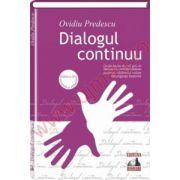 Dialogul continuu. Editia a II-a, revazuta si adaugita