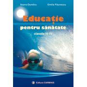 Educatie pentru sanatate  Clasele III-IV