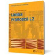 Limba franceză L2. Manual pentru clasa a IX-a