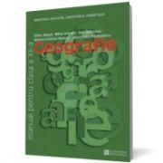 Geografie. Manual pentru clasa a XII -a