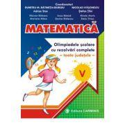Matematica. Olimpiadele scolare toate judetele, rezolvari complete. Clasa a V-a