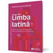 Limba latină. Manual pentru clasa a X-a