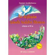 Sa dezlegam tainele textelor literare Clasa a IV-a