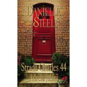 Strada Charles 44 Adresa iubirii