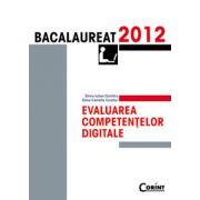 BACALAUREAT 2012 EVALUAREA COMPETENTELOR DIGITALE