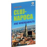 Tourist guide Cluj-Napoca and whereabouts