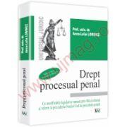 Drept procesual penal - Cu modificarile legislative operate prin Mica reforma si referiri la prevederile Noului Cod de procedura penala. Editia a III-a