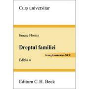 Dreptul familiei. Editia 4  În reglementarea Noului Cod civil