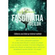 FASCINATIA IDEILOR