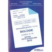 Bac  2012  Biologie clasele XI-XII . Ghid pentru bacalaureat de nota 10
