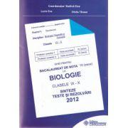 Bac 2012 Biologie clasele  IX - X . Ghid pentru bacalaureat de nota 10