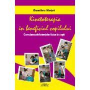 Kinetoterapia in beneficiul copilului. Corectarea deficientelor fizice la copii