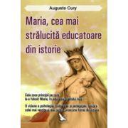 MARIA, CEA MAI STRALUCITA EDUCATOARE DIN ISTORIE