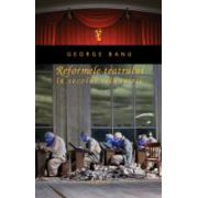 Reformele teatrului in secolul reinnoirii