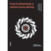 Tratat de psihopatologie şi psihiatrie pentru psihologi