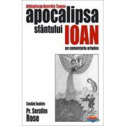 Apocalipsa Sfantului Ioan - un comentariu ortodox