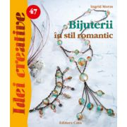 Bijuterii în stil romantic - Idei Creative nr. 47