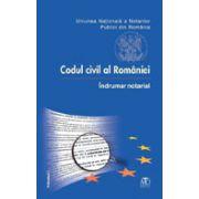 Codul civil al României. Îndrumar notarial