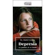 Depresia ca patima si ca boala
