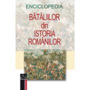 Enciclopedia bătăliilor din istoria românilor