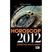 Horoscop 2012. Ghidul ta astral complet