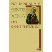 Noi minuni ale Sfintei Xenia din Sankt-Petersburg