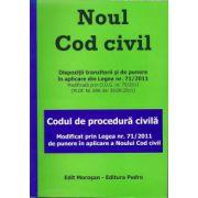 Noul cod civil si codul de procedura civila. Modificat prin Legea 71/2011