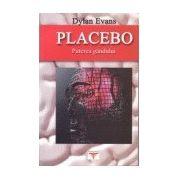 Placebo - puterea gandului