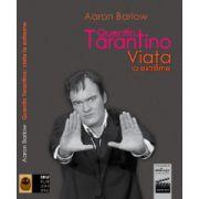 Quentin  Tarantino-Viaţa la extreme