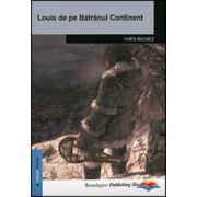 Louis de pe Bătrânul Continent