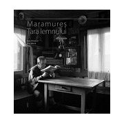 Maramures - Tara Lemnului