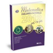 Evaluarea nationala 2012 Matematica pas cu pas