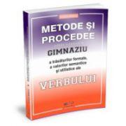 Metode si procedee utilizate in predarea la gimnaziu a trasaturilor formale, a valorilor semantice si stilistice ale verbului
