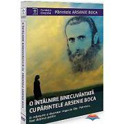 O intalnire binecuvantata cu parintele Arsenie Boca. O marturie a doamnei Aspazia Otel Petrescu, fost detinut politic (DVD)