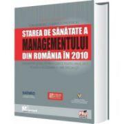 Starea de sanatate a managementului din Romania din 2010
