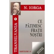 CE PATIMESC FRATII NOSTRII (VOL 8) CEASUL PE CARE-L ASTEPTAM (VOL9)