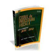 Codul de Procedura Fiscala, editia a II-a 2012