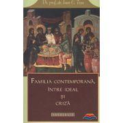 Familia contemporana, intre ideal si criza