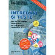 Intrebari si teste  pentru obtinerea permisului de conducere categoria B  2012 (Contine CD interactiv)