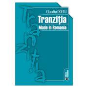 Tranziția Made in Romania