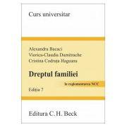 Dreptul familiei. Editia 7 În reglementarea Noului Cod civil!
