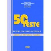 Evaluarea Nationala 2012 Limba si literatura romana  50 de teste  Limba si literatura romana