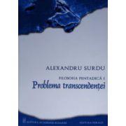 Filosofia pentadica. Problema transcendentei
