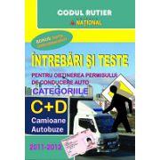 Întrebări şi teste 2012  pentru obţinerea permisului auto - categoriile C+D