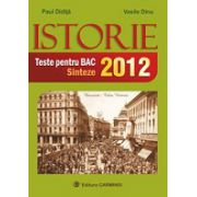 Bac Istorie 2012. Teste si Sinteze
