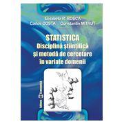 Statistica. Disciplină științifică și metodă de cercetare în variate domenii